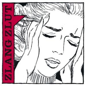 """Zlang Zlut - """"Zlang Zlut"""""""